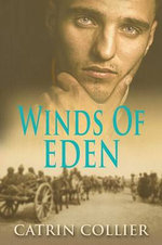 Winds of Eden - Catrin Collier