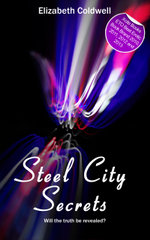 Steel City Secrets : Book Two in the Steel City Nights trilogy - Elizabeth Coldwell