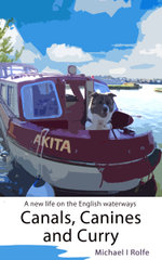 Canals, Canines, and Curry - Michael Rolfe