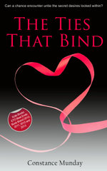 The Ties That Bind - Alcam Payne writing as Constance Munday