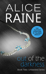 Out Of The Darkness : Untwisted - Book Two - Alice Raine