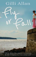 Fly or Fall - Gilli Allan