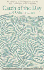 Catch of the Day : Rhys Davies Short Story Collection - Literature Wales
