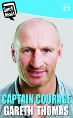 Captain Courage - Gareth Thomas