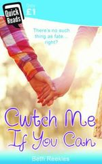 Cwtch Me If You Can - Beth Reekles