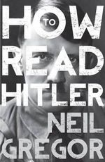 How to Read Hitler - Neil Gregor