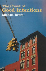 The Coast Of Good Intentions - Michael Byers