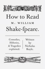 How To Read Shakespeare - Nicholas Royle