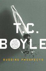 Budding Prospects - T.C. Boyle