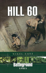 Hill 60 : Ypres - Nigel Cave
