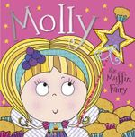 Molly the Muffin Fairy : Molly the Muffin Fairy - Make Believe Ideas
