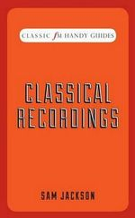 Greatest Classical Recordings - Sam Jackson