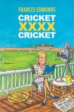 Cricket XXXX Cricket - Frances Edmonds