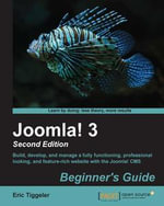Joomla! 3 Beginner's Guide Second Edition - Eric Tiggeler