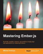 Mastering Ember.js - Kelonye  Mitchel