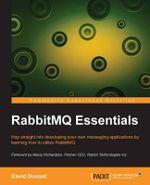 Rabbitmq Essentials - David Dossot
