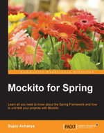 Mockito for Spring - Acharya   Sujoy