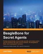 Beaglebone for Secret Agents - Josh Datko