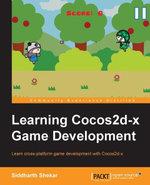 Learning Cocos2d-X Game Development - Shekar   Siddharth