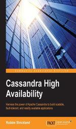 Cassandra High Availability - Strickland  Robbie