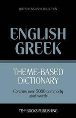 Theme-Based Dictionary British English-Greek - 5000 Words - Andrey Taranov