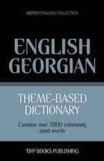 Theme-Based Dictionary British English-Georgian - 5000 Words - Andrey Taranov