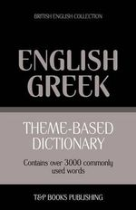 Theme-Based Dictionary British English-Greek - 3000 Words - Andrey Taranov