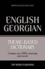 Theme-Based Dictionary British English-Georgian - 3000 Words - Andrey Taranov