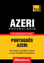 Vocabulario Portugues-Azeri - 9000 palavras mais uteis - Andrey Taranov