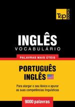 Vocabulario Portugues-Ingles americano - 9000 palavras mais uteis - Andrey Taranov