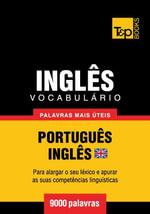 Vocabulario Portugues-Ingles britânico - 9000 palavras mais uteis - Andrey Taranov