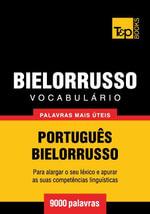 Vocabulario Portugues-Bielorrusso - 9000 palavras mais uteis - Andrey Taranov