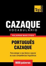 Vocabulario Portugues-Cazaque - 9000 palavras mais uteis - Andrey Taranov