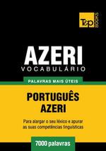 Vocabulario Portugues-Azeri - 7000 palavras mais uteis - Andrey Taranov