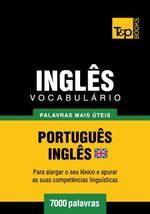 Vocabulario Portugues-Ingles britânico - 7000 palavras mais uteis - Andrey Taranov