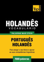 Vocabulario Portugues-Holandes - 7000 palavras mais uteis - Andrey Taranov