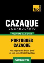 Vocabulario Portugues-Cazaque - 7000 palavras mais uteis - Andrey Taranov