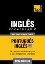 Vocabulario Portugues-Ingles americano - 5000 palavras mais uteis - Andrey Taranov