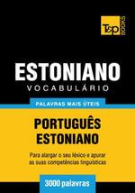 Vocabulario Portugues-Estoniano - 3000 palavras mais uteis - Andrey Taranov