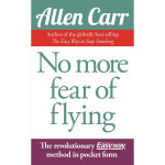 No More Fear of Flying - Allen Carr