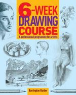 6-Week Drawing Course - Barrington Barber