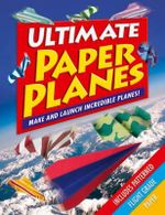 Ultimate Paper Planes - Arcturus Publishing