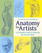 Anatomy for Artists - Barrington Barber