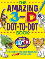 The Amazing 3-D Dot-to-Dot Book - Arcturus Publishing