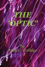 The Optic - Andrew George Collidge