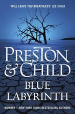 Blue Labyrinth : Pendergast - Douglas Preston