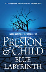 Blue Labyrinth : Pendergast - Preston and Child