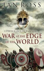 The War at the Edge of the World - Ian Ross