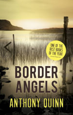 Border Angels - Anthony Quinn