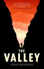 The Valley - John Renehan